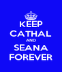 KEEP CATHAL AND SEANA FOREVER - Personalised Poster A4 size