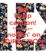 keep caution! You ain't got  nothin' on 1DIRECTION - Personalised Poster A4 size