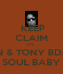 KEEP CLAIM ITS  IAN & TONY BDAY SOUL BABY - Personalised Poster A4 size
