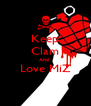 Keep Clam And  Love MiZ  - Personalised Poster A4 size