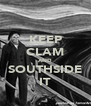 KEEP CLAM AND SOUTHSIDE IT - Personalised Poster A4 size
