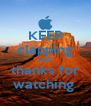 KEEP clapping AND thanks for watching  - Personalised Poster A4 size