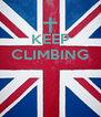 KEEP CLIMBING    - Personalised Poster A4 size