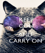 KEEP     CON         AND    CARRY ON - Personalised Poster A4 size