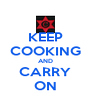 KEEP COOKING AND CARRY ON - Personalised Poster A4 size
