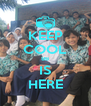 KEEP COOL 8B IS HERE - Personalised Poster A4 size