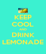 KEEP COOL AND DRINK LEMONADE - Personalised Poster A4 size
