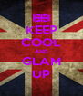 KEEP COOL AND GLAM UP - Personalised Poster A4 size