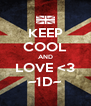 KEEP COOL AND LOVE <3 ~1D~ - Personalised Poster A4 size