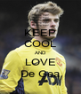 KEEP COOL AND LOVE De Gea - Personalised Poster A4 size