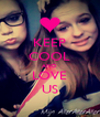 KEEP COOL AND LOVE US - Personalised Poster A4 size