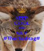 KEEP COOL AND SAY #TheHashtag# - Personalised Poster A4 size