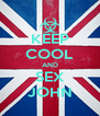 KEEP COOL AND SEX JOHN - Personalised Poster A4 size