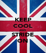 KEEP COOL AND STRIDE ON - Personalised Poster A4 size