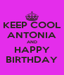 KEEP COOL ANTONIA AND HAPPY BIRTHDAY - Personalised Poster A4 size