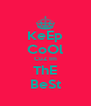 KeEp CoOl CuZ Im ThE BeSt - Personalised Poster A4 size