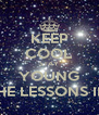 KEEP COOL STAY YOUNG WITH THE LESSONS IN LOVE - Personalised Poster A4 size
