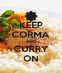 KEEP CORMA AND CURRY ON - Personalised Poster A4 size
