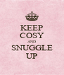 KEEP COSY AND SNUGGLE UP - Personalised Poster A4 size