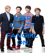 KEEP CRAZY AND FANGIRL ON - Personalised Poster A4 size