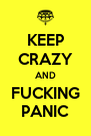 KEEP CRAZY AND FUCKING PANIC - Personalised Poster A4 size