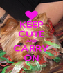KEEP CUTE AND CARRY ON - Personalised Poster A4 size