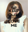KEEP CUTE AND LOVE ME - Personalised Poster A4 size