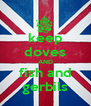 keep doves AND fish and gerbils - Personalised Poster A4 size