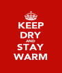 KEEP DRY AND STAY WARM - Personalised Poster A4 size