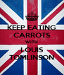 KEEP EATING CARROTS WITH LOUIS TOMLINSON - Personalised Poster A4 size