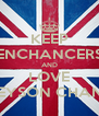 KEEP ENCHANCERS AND LOVE GREYSON CHANCE - Personalised Poster A4 size