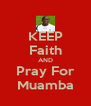 KEEP Faith AND Pray For Muamba - Personalised Poster A4 size