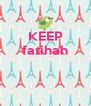 KEEP fatihah    - Personalised Poster A4 size
