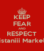 KEEP FEAR AND RESPECT Pakistaniii MarkeloFF - Personalised Poster A4 size
