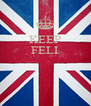 KEEP FELI    - Personalised Poster A4 size