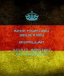 KEEP FIGHTING BELIEVING BISMILLAH STUDY ABROAD TO GERMANY - Personalised Poster A4 size