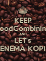 KEEP FoodCombining AND LET's ENEMA KOPI - Personalised Poster A4 size