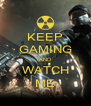 KEEP GAMING AND WATCH ME - Personalised Poster A4 size