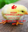 KEEP GIVING LIKES THIS IS THE POSTER MADE BY ME - Personalised Poster A4 size
