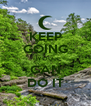 KEEP GOING YOU CAN DO IT - Personalised Poster A4 size