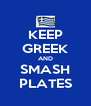 KEEP GREEK AND SMASH PLATES - Personalised Poster A4 size