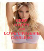 KEEP HAPPY AND LOVE LINGERIE DARLING - Personalised Poster A4 size