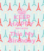 KEEP HAPPY Because This My Birthday - Personalised Poster A4 size