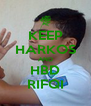 KEEP HARKOS AND HBD RIFQI - Personalised Poster A4 size