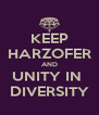 KEEP HARZOFER AND UNITY IN  DIVERSITY - Personalised Poster A4 size