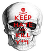 KEEP HATE AND KILL Y**I  - Personalised Poster A4 size