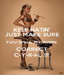 KEEP HATIN' JUST MAKE SURE YOU SPELL MY NAME  CORRECT C-Y-R-I-L !!!! - Personalised Poster A4 size