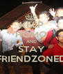 KEEP HOMO AND STAY FRIENDZONED - Personalised Poster A4 size
