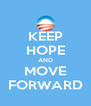 KEEP HOPE AND MOVE FORWARD - Personalised Poster A4 size