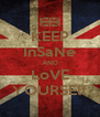 KEEP InSaNe AND LoVE YOURSElf - Personalised Poster A4 size